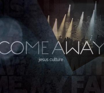 jesus-culture-come-away