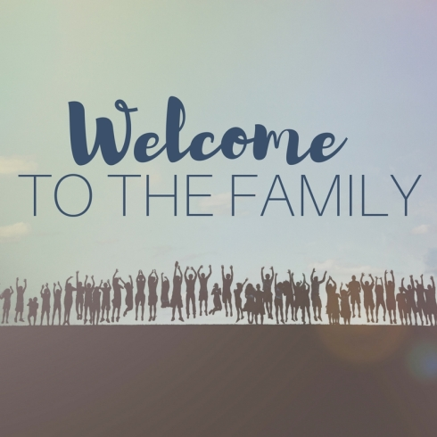 Copy of WELCOME TO THE FAMILY.jpg