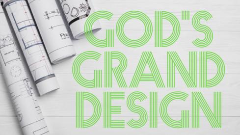 God's Grand Design v6